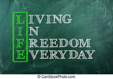 vie, liberté