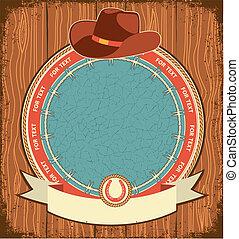 vieux, cow-boy, texture, étiquette, bois, occidental, fond, chapeau
