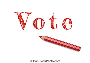vote, texte, croquis, crayon rouge