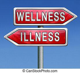 wellness, maladie, ou