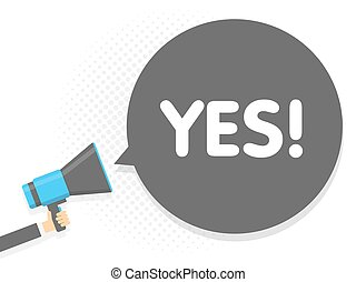 yes., texte, illustration, signe, megaphone., vecteur, parole, tenant main